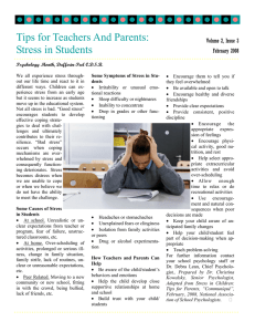 Tips for Teachers And Parents: Stress in Students •