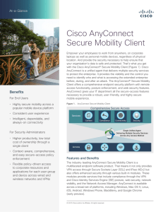 Cisco AnyConnect Secure Mobility Client At-a-Glance