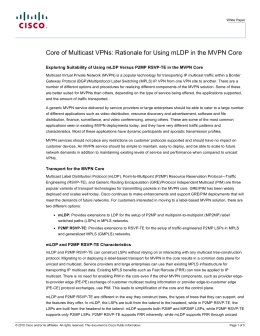 Core of Multicast VPNs: Rationale for Using mLDP in the... Exploring Suitability of Using mLDP Versus P2MP RSVP-TE in the...