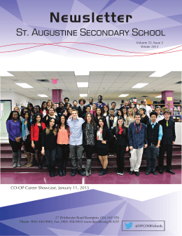 Newsletter St. Augustine Secondary School Principals Message CO-OP Career Showcase, January 11, 2013