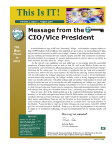 This Is IT! Message from the CIO/Vice President The