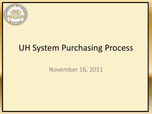 UH System Purchasing Process November 16, 2011