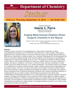 Seminar Department of Chemistry Valerie C. Pierre Imaging Metal-Induced Oxidative Stress: