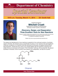 Special Seminar Department of Chemistry Mitchell Croatt Discovery, Design, and Desperation: