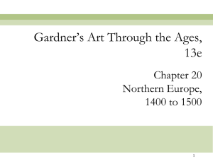 Gardner's Art Through the Ages, 13e Chapter 20 Northern Europe,