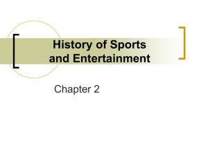 History of Sports and Entertainment Chapter 2