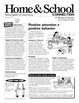 Home&School Positive attention = positive behavior CONNECTION