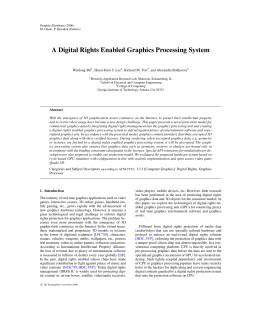 A Digital Rights Enabled Graphics Processing System Weidong Shi