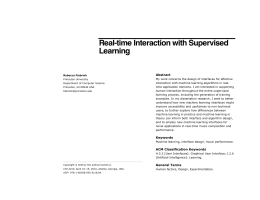 Real-time Interaction with Supervised Learning Abstract