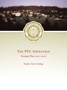 The  PUC Advantage Strategic Plan, 2011-2016 Pacific Union College