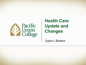 Health Care Update and Changes Gayln L Bowers