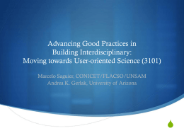S Advancing Good Practices in Building Interdisciplinary: Moving towards User-oriented Science (3101)
