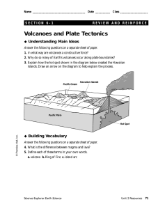 Volcanoes and Plate Tectonics Understanding Main Ideas Building Vocabulary