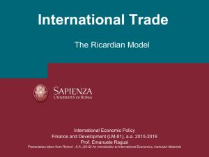 International Trade The Ricardian Model International Economic Policy