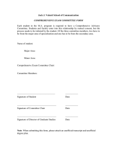 Jack J. Valenti School of Communication  COMPREHENSIVE EXAM COMMITTEE FORM