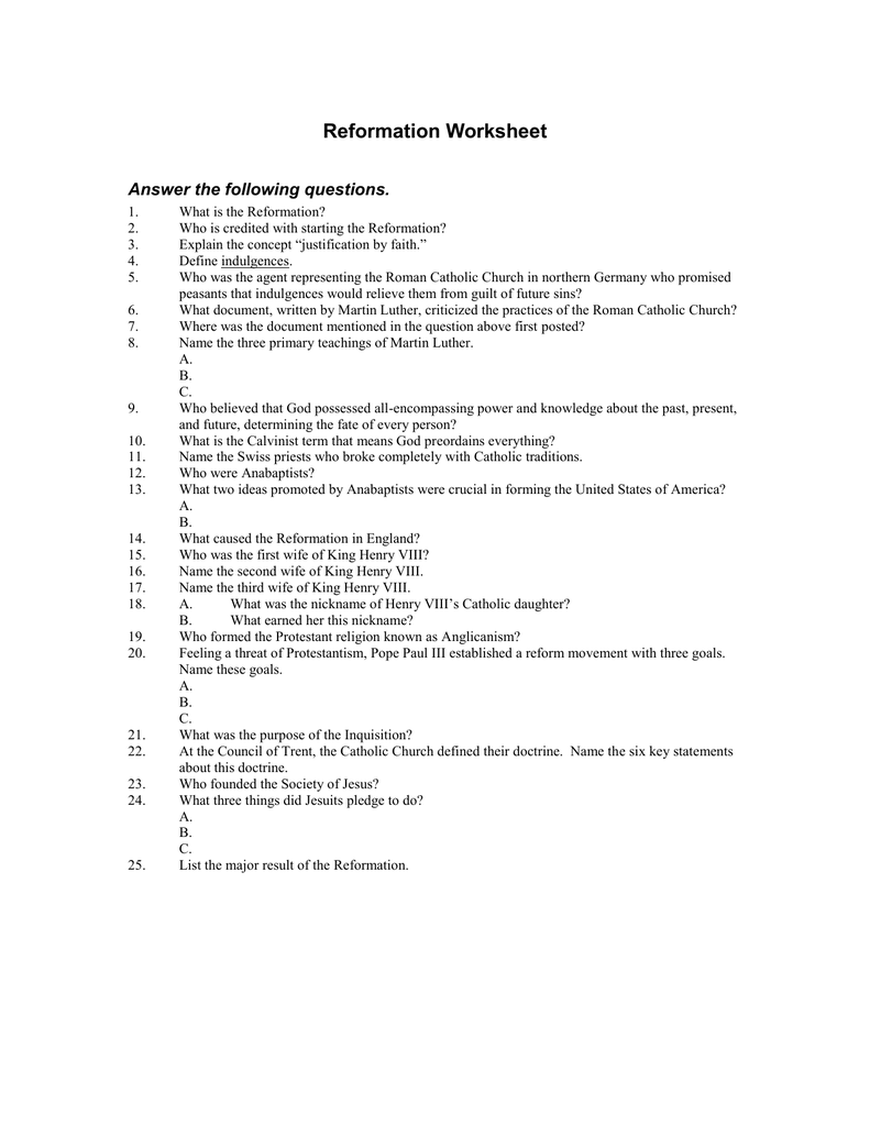 Reformation Worksheet Answer the following questions.
