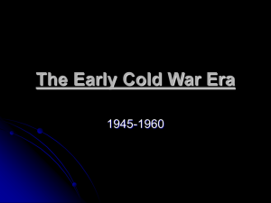 The Early Cold War Era 1945-1960