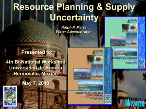 Resource Planning & Supply Uncertainty Presented to: 4th Bi-National Workshop