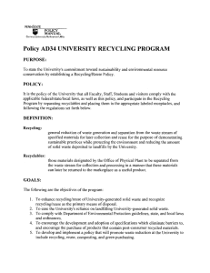 • Policy AD34 UNIVERSITY RECYCLING PROGRAM PURPOSE: