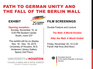 PATH TO GERMAN UNITY AND THE FALL OF THE BERLIN WALL EXHIBIT