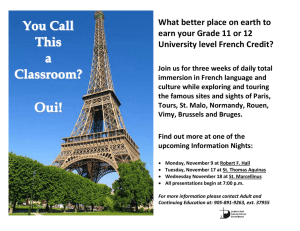 What better place on earth to University level French Credit?