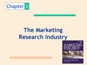 The Marketing Research Industry Chapter 3