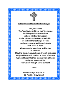 Father Francis McSpiritt School Prayer  God, our Father,