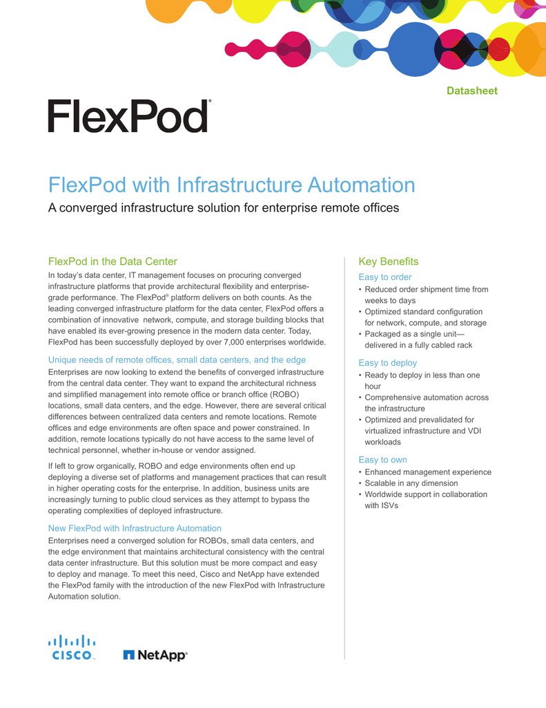 FlexPod with Infrastructure Automation Datasheet FlexPod in the Data