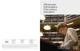 Efficiencies that enable a 21st century education.