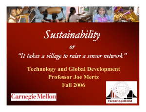 "Sustainability or ""It takes a village to raise a sensor network"""