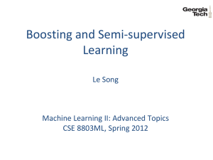Boosting and Semi-supervised Learning Le Song