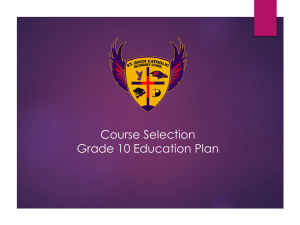 Course Selection Grade 10 Education Plan