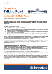 Talking Point Schroders Outlook 2016: Multi-Asset
