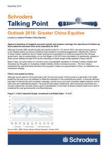 Talking Point Schroders Outlook 2016: Greater China Equities