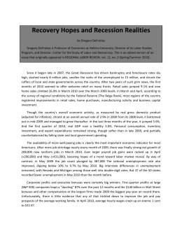 Recovery Hopes and Recession Realities