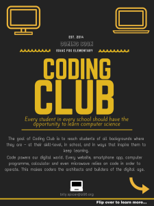 CLUB CODING COMING SOON Every student in every school should have the