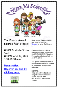 The Fourth Annual Science Fair is Back!  WHERE: