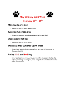 May Whitney Spirit Week  February 10 – 14