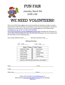 FUN FAIR WE NEED VOLUNTEERS! Saturday March 9th 10:00-2:00