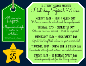 Holiday Spirit Week benefit the All proceeds