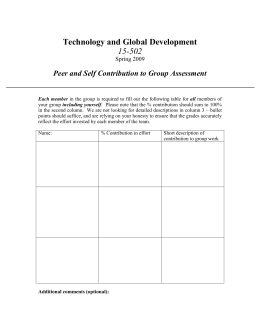 Technology and Global Development 15-502 Peer and Self Contribution to Group Assessment