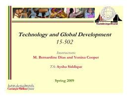 15-502 Technology and Global Development Instructors: TA: