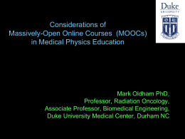 Considerations of Massively-Open Online Courses  (MOOCs)