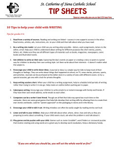 TIP SHEETS St. Catherine of Siena Catholic School  10	Tips	to	help	your	child	with	WRITING