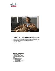 Cisco CAD Troubleshooting Guide