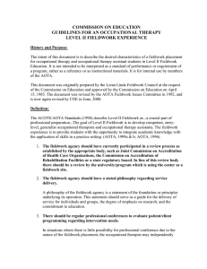 COMMISSION ON EDUCATION GUIDELINES FOR AN OCCUPATIONAL THERAPY LEVEL II FIELDWORK EXPERIENCE