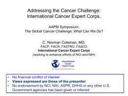 Addressing the Cancer Challenge: International Cancer Expert Corps. C. Norman Coleman, MD,