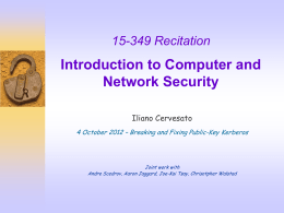 Introduction to Computer and Network Security 349 Recitation Iliano Cervesato