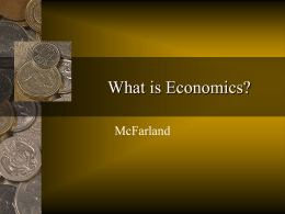 What is Economics? McFarland