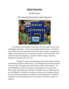 Digital Citizenship By Ella Jones STLP Hiseville Elementary Cyber-Reporter